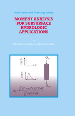 Das, Bhabani S. - Moment Analysis For Subsurface Hydrologic Applications, ebook