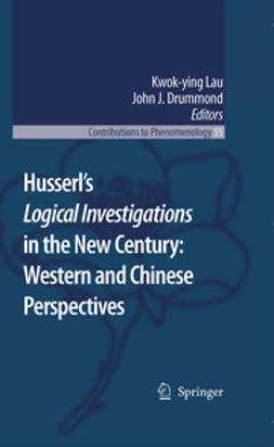 Husserl's Logical Investigations in the New Century: Western and Chinese Perspectives