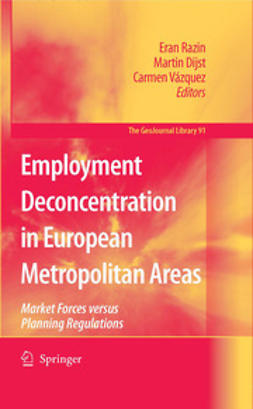 Dijst, Martin - Employment Deconcentration in European Metropolitan Areas, ebook