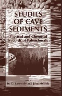 Mylroie, John - Studies of Cave Sediments, ebook