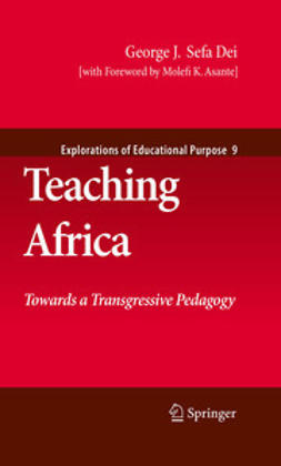Dei, George J.  Sefa - Teaching Africa, e-bok