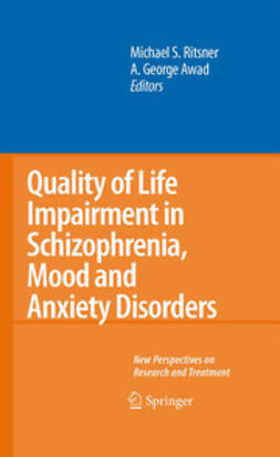 Awad, A. George - Quality of Life Impairment in Schizophrenia, Mood and Anxiety Disorders, e-bok