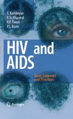 Bharmal, R. N. - HIV and AIDS: Basic Elements and Priorities, e-kirja
