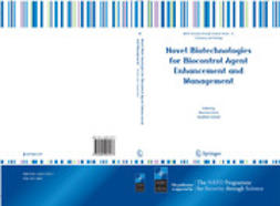 Gressel, Jonathan - Novel Biotechnologies for Biocontrol Agent Enhancement and Management, ebook