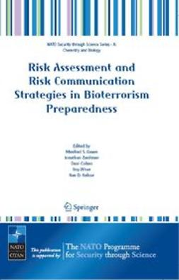 Balicer, Ran D. - Risk Assessment and Risk Communication Strategies in Bioterrorism Preparedness, ebook