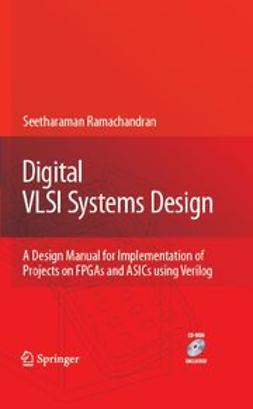 Ramachandran, S. - Digital VLSI Systems Design, ebook