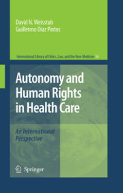 Pintos, Guillermo Díaz - Autonomy and Human Rights in Health Care, ebook