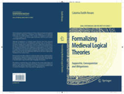Novaes, Catarina Dutilh - Formalizing Medieval Logical Theories, ebook