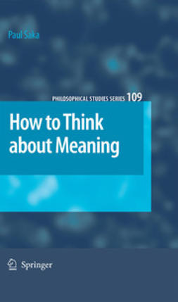 Saka, Paul - How to Think About Meaning, e-kirja