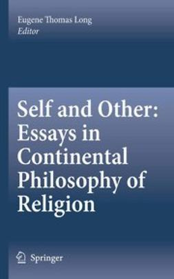 Self and Other: Essays in Continental Philosophy of Religion