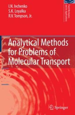 Ivchenko, I. N. - Analytical Methods for Problems of Molecular Transport, ebook