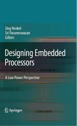 Henkel, Jörg - Designing Embedded Processors, ebook