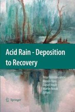 Brimblecombe, Peter - Acid Rain - Deposition to Recovery, ebook