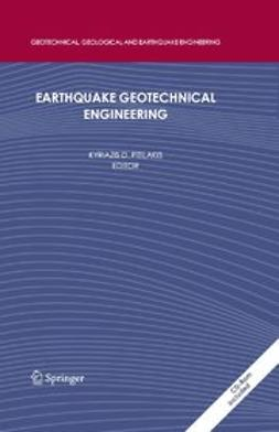 Pitilakis, Kyriazis D. - Earthquake Geotechnical Engineering, ebook