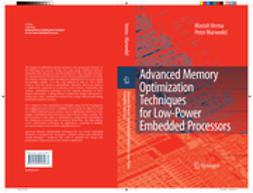 Marwedel, Peter - Advanced Memory Optimization Techniques for Low-Power Embedded Processors, e-kirja