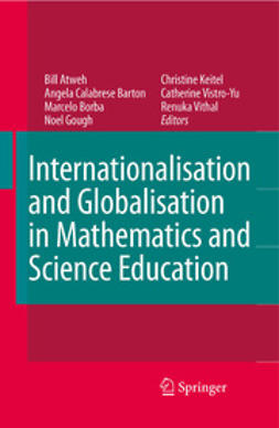 Atweh, Bill - Internationalisation and Globalisation in Mathematics and Science Education, ebook