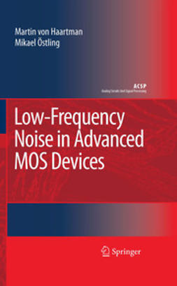 Haartman, Martin von - Low-Frequency Noise In Advanced Mos Devices, ebook