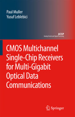 CMOS Multichannel Single-Chip Receivers for Multi-Gigabit Optical Data Communications