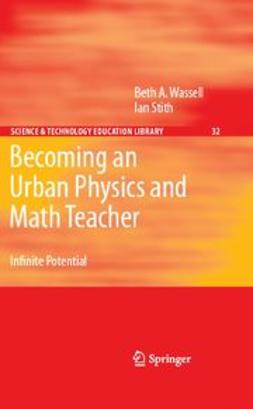Stith, Ian - Becoming an Urban Physics and Math Teacher, ebook