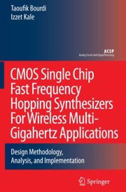 Bourdi, Taoufik - CMOS Single Chip Fast Frequency Hopping Synthesizers For Wireless Multi-Gigahertz Applications, e-bok