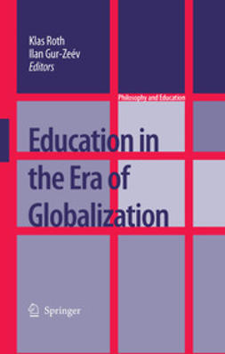 Gur-Ze'ev, Ilan - Education in the Era of Globalization, ebook