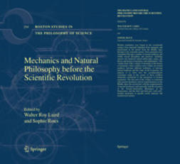 Laird, Walter Roy - Mechanics and Natural Philosophy Before the Scientific Revolution, ebook
