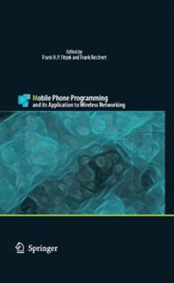 Fitzek, Frank H. P. - Mobile Phone Programming, ebook