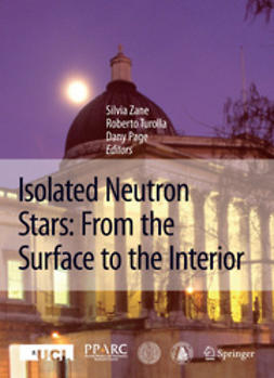 Page, Dany - Isolated Neutron Stars: From the Surface to the Interior, e-kirja