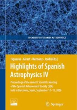 Figueras, Francesca - Highlights of Spanish Astrophysics IV, ebook