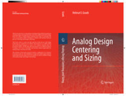Graeb, Helmut E. - Analog Design Centering and Sizing, ebook