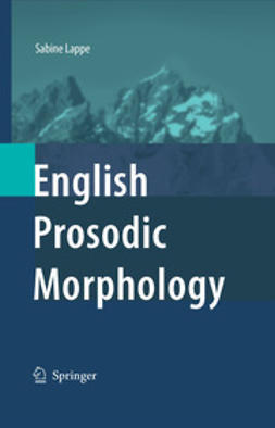 Lappe, Sabine - English Prosodic Morphology, ebook
