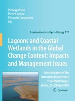 Campostrini, P. - Lagoons and Coastal Wetlands in the Global Change Context: Impacts and Management Issues, ebook