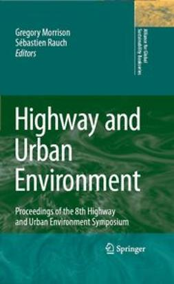 Morrison, Gregory M. - Highway and Urban Environment, e-bok