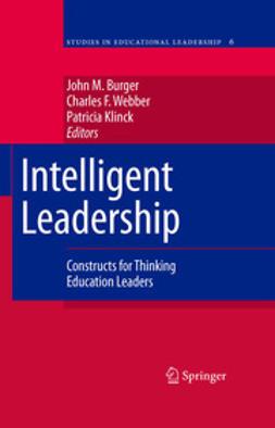 Burger, John M. - Intelligent Leadership, ebook