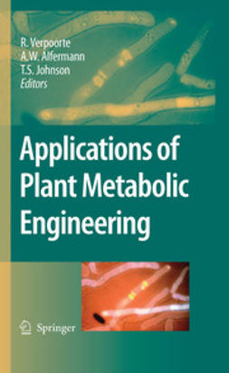 Alfermann, A.W. - Applications of Plant Metabolic Engineering, ebook