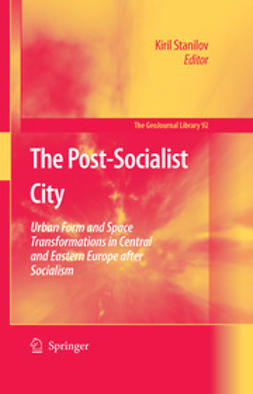 Stanilov, Kiril - The Post-Socialist City, ebook