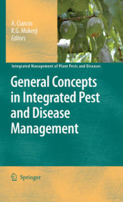 Ciancio, A. - General Concepts in Integrated Pest and Disease Management, ebook
