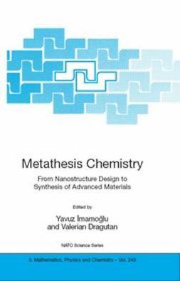 Dragutan, Valerian - Metathesis Chemistry, ebook