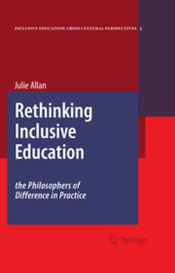 Allan, Julie - Rethinking Inclusive Education: The Philosophers of Difference in Practice, ebook