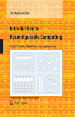 Bobda, Christophe - Introduction to Reconfigurable Computing, ebook