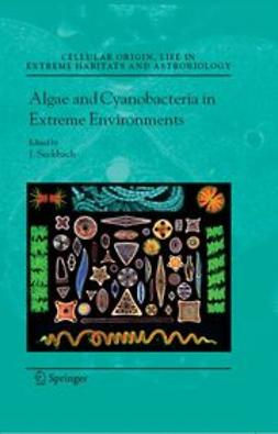 Seckbach, Joseph - Algae and Cyanobacteria in Extreme Environments, e-bok