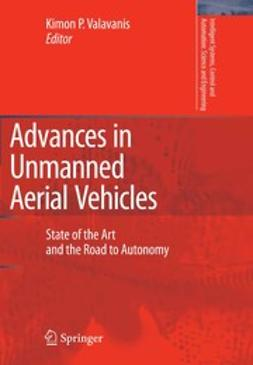 Valavanis, Kimon P. - Advances in Unmanned Aerial Vehicles, ebook