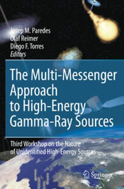 Paredes, Josep M. - The Multi-Messenger Approach to High-Energy Gamma-Ray Sources, ebook