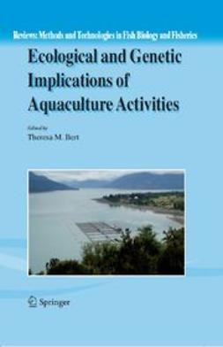 Bert, Theresa M. - Ecological and Genetic Implications of Aquaculture Activities, ebook