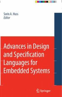 Huss, Sorin A. - Advances in Design and Specification Languages for Embedded Systems, e-bok