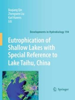 Havens, K. - Eutrophication of Shallow Lakes with Special Reference to Lake Taihu, China, ebook
