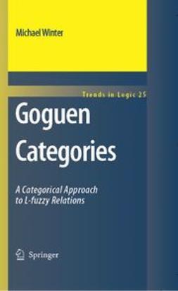 Winter, Michael - Goguen Categories, ebook