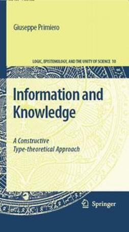 Primiero, Giuseppe - Information and Knowledge, ebook