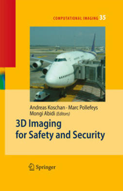 Koschan, Andreas - 3D Imaging for Safety and Security, ebook