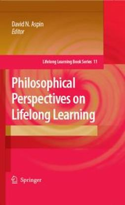 Aspin, David N. - Philosophical Perspectives on Lifelong Learning, e-kirja